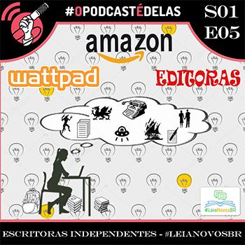 O Podcast é Delas - episódio 05