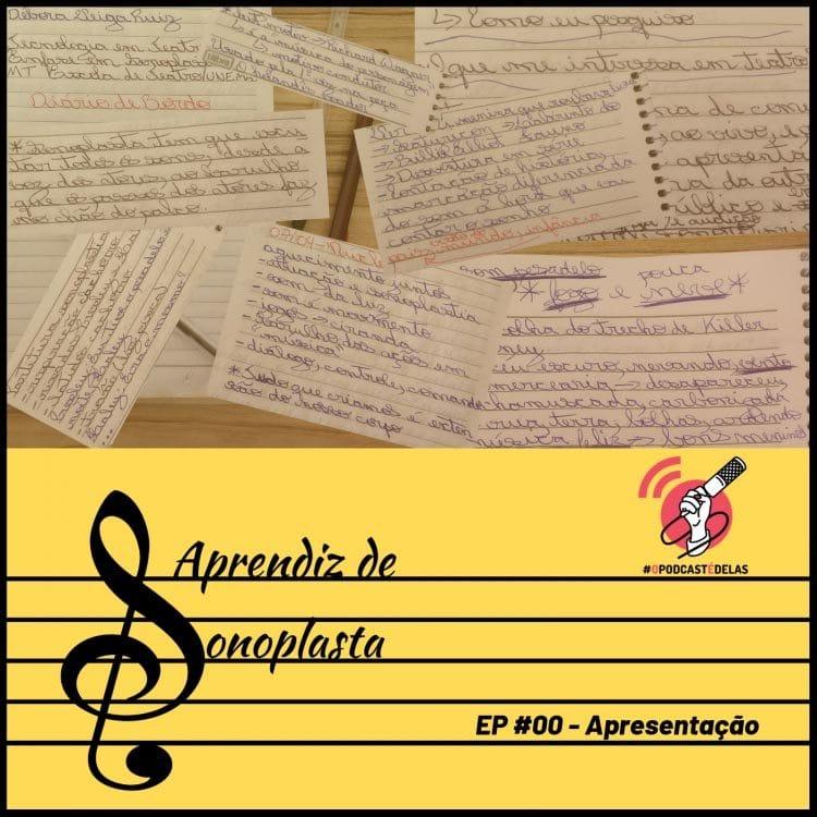 Aprendiz de Sonoplasta EP00 Apresentacao