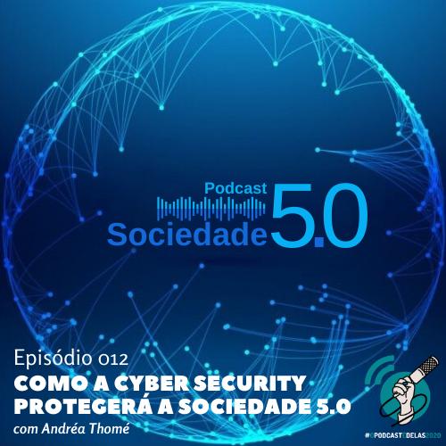 1_Capa Episódio 012 - Podcast Sociedade 5.0