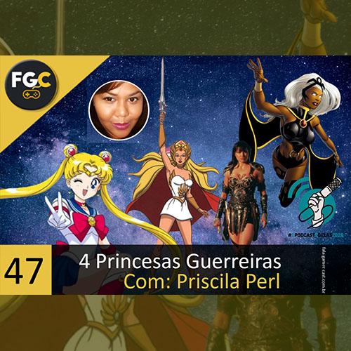 Fala Gamer Cast - #47 4 Princesas da Minha Geração_CAPA - Fala Gamer Cast