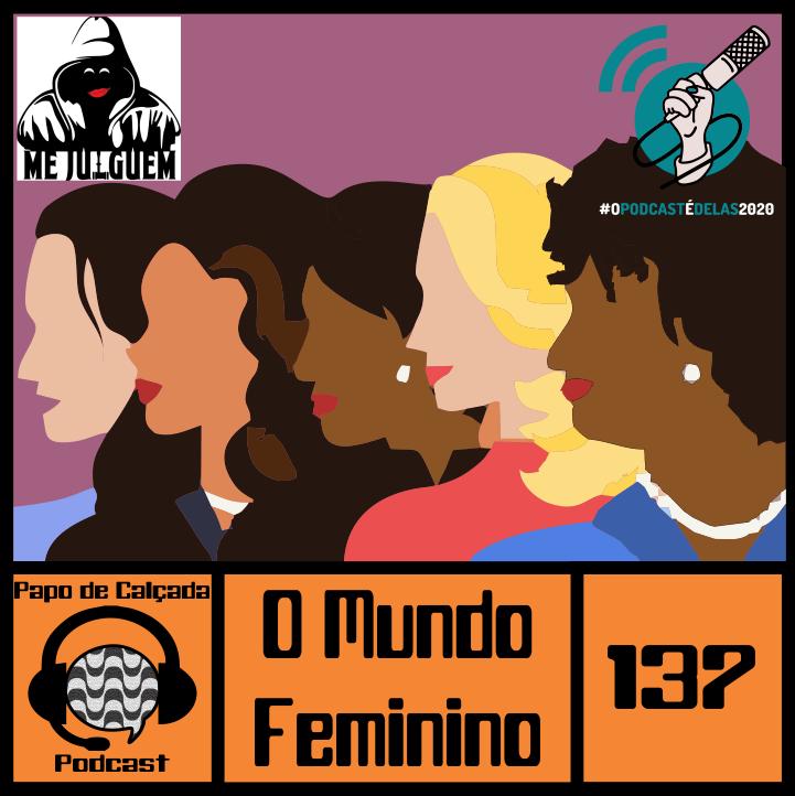 PapodeCalçada138 - Papo de Calçada Podcast