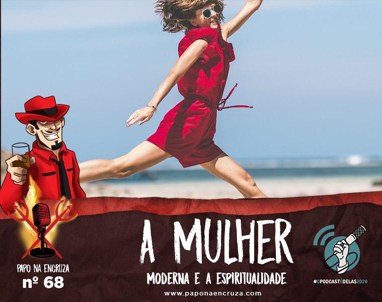 PnE68AMulherModernaEaEspiritualidade - Douglas Rainho