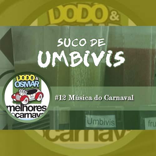 Suco de Umbivis 12 copy - Lionel Leal