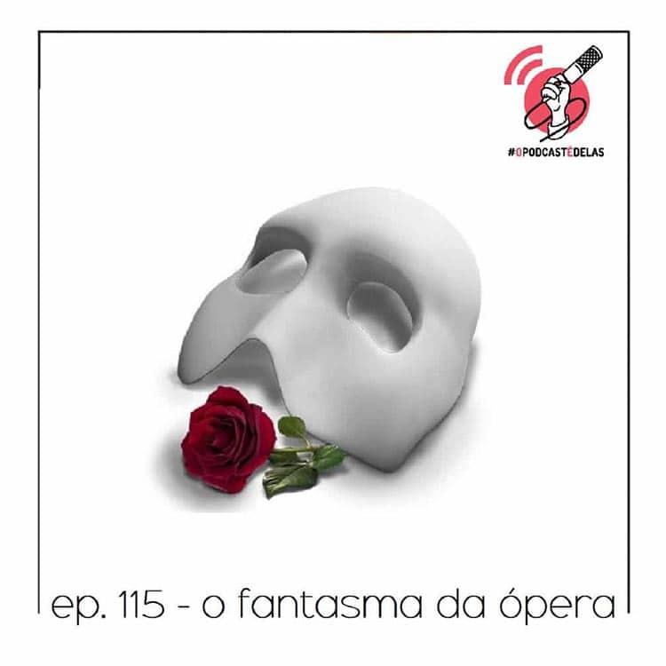 Quarta Parede #115 - O Fantasma da Ópera