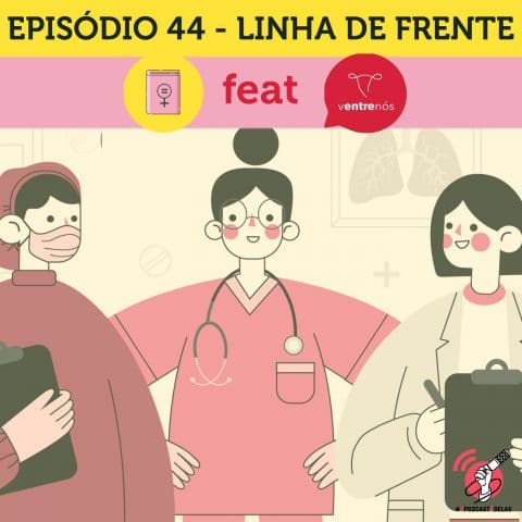 Ilustração de três mulheres vestidas com uniforme de profissionais da saúde: máscara, avental, estetoscópio, prancheta