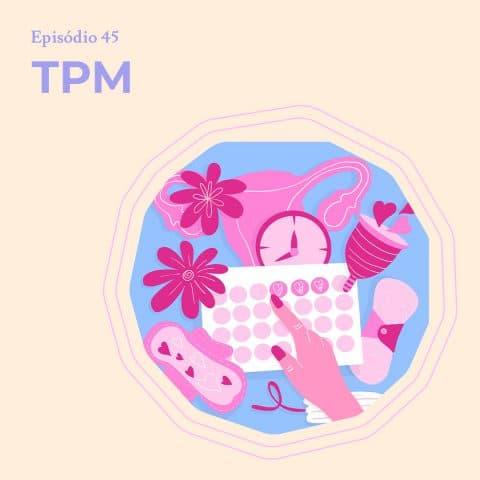 Ilustração de diversos objetos relacionados à menstruação e tpm: absorvente, coletor menstrual, relógio, calendário e ovário.