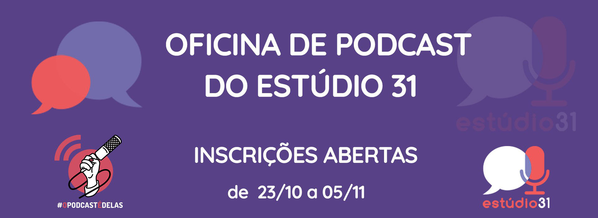 Oficina de Podcast do Estudio 31