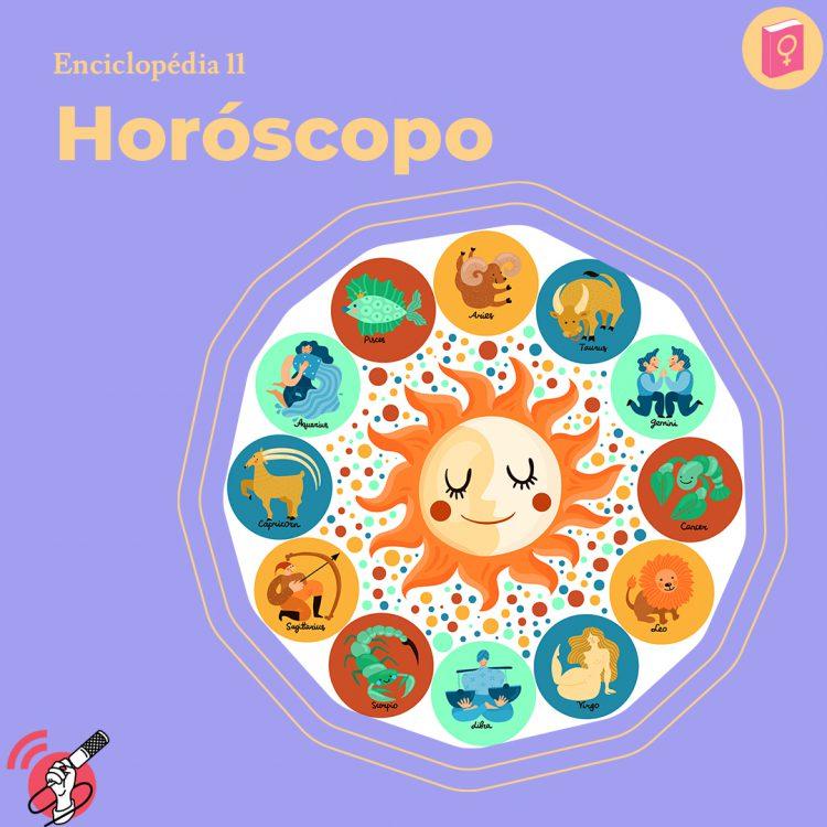 """Ilustração de todos os símbolos do zodíaco com um sol no meio. Ao topo, no lado esquerdo, está escrito a palavra """"horóscopo"""""""