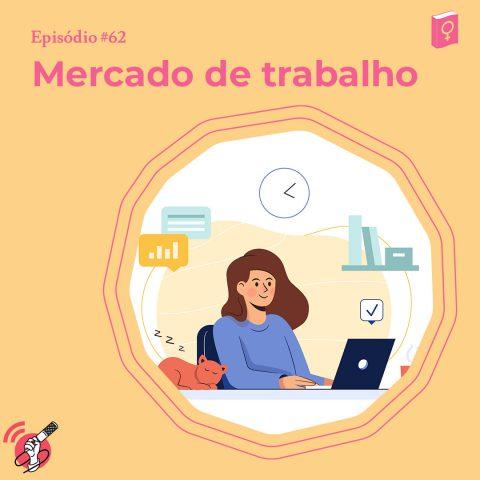 """Ilustração de uma mulher trabalhando. No topo da imagem está escrito """"mercado de trabalho"""""""