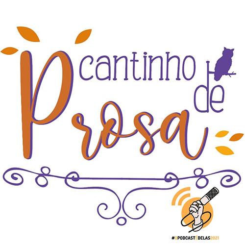 Cantinho DELAS - Cantinho de Prosa