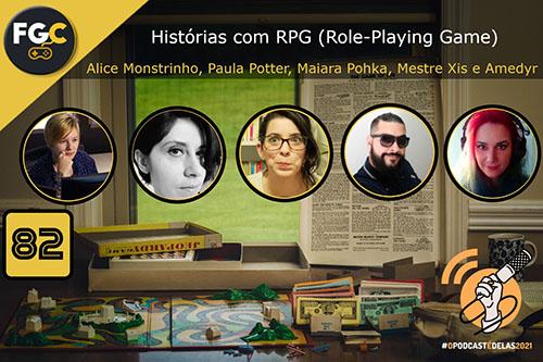 Fala Gamer Cast - #82 OPodcastÉDelas2021 - RPG (Role-Playing Game) - Fala Gamer Cast