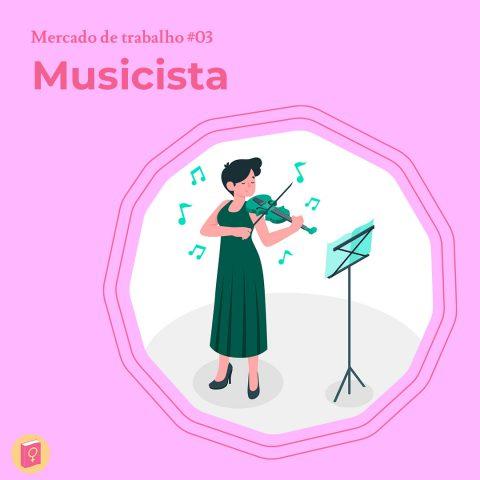 """Ilustração de uma mulher tocando violino. No canto esquerdo superior está escrito """"musicista"""""""