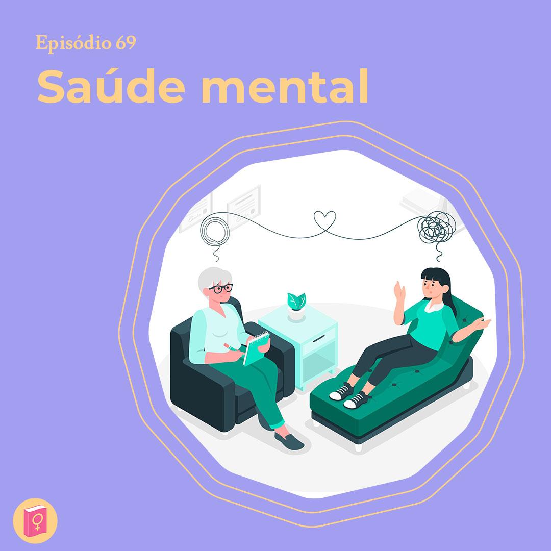 """Ilustração de duas mulheres sentadas onde se parece uma sessão de terapia. No canto esquerdo está escrito """"saúde mental"""""""